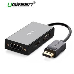 Image 1 - Ugreen 3 ב 1 Displayport DP כדי HDMI VGA DVI מתאם 4K זכר לנקבת תצוגת יציאת כבל ממיר עבור HP מחשב נייד מקרן