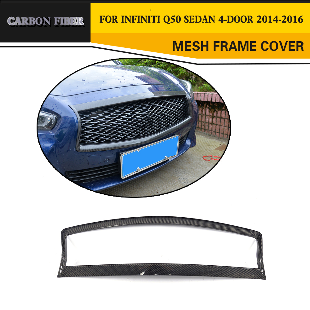 Carbon Fiber Front Grill Outline Trim Cover Overlay Black Frame  fit for Infiniti Q50 S 2014-2017