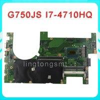 For Asus G750JS Laptop Motherboard G750JS REV2 0 Mainboard Processor I7 4710HQ DDR3L 100 Test