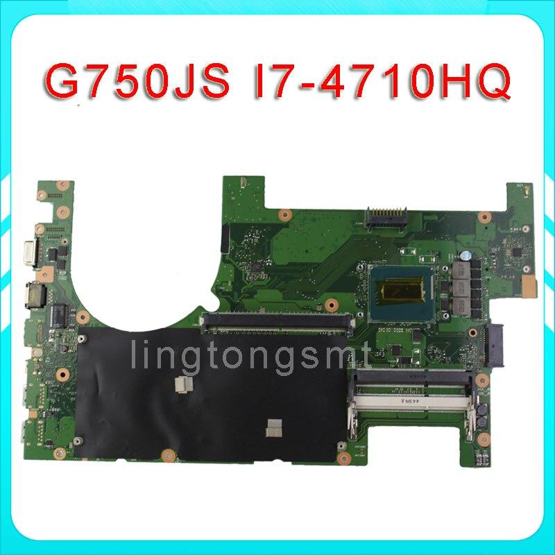 for ASUS G750JS Laptop motherboard G750JS REV2 0 Mainboard Processor i7 4710HQ DDR3L 100 tested