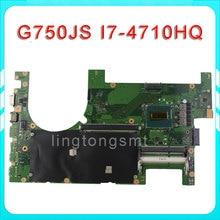 Für ASUS G750JS Laptop motherboard G750JS REV2.0 Mainboard Prozessor i7 4710HQ DDR3L 100% getestet