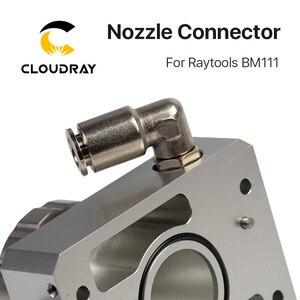 Image 5 - Cloudray Vòi Phun Cổng Kết Nối của Raytools Đầu Laser BM111 Cho Sợi Laser 1064nm Cắt