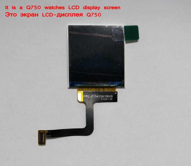 LCD display screen for Q750 Q100 gps tracking watch 1.54 inch It requires professional welding for installation