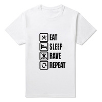 New Vogue Printed T Shirts Eat Sleep Rave Repeat Funny Letter T Shirts Casual Cotton Quality
