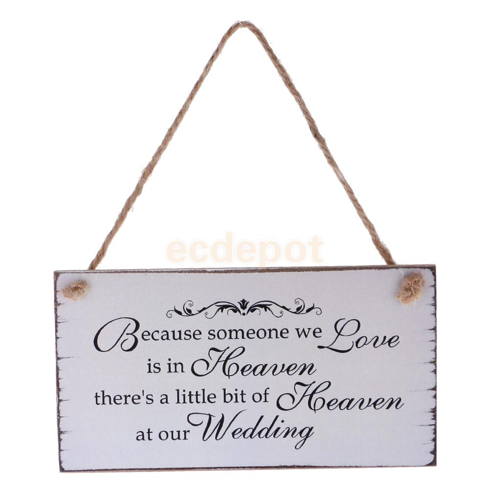 Because Someone We love is in Heaven Wedding Sign Memorial Hanging Plaque Wedding Board