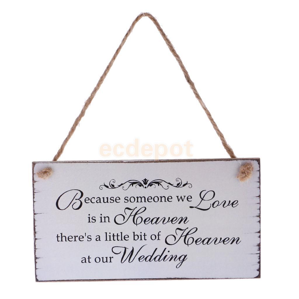 Because Someone We love is in Heaven Wedding Sign Memorial Hanging Plaque Wedding Board