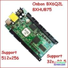 Onbon bx 6Q2L, ethernet, port rj45, taille de contrôle 512*256, prise en charge 8 X HUB75, contrôleur daffichage led async fullcolor, p3, p2.5