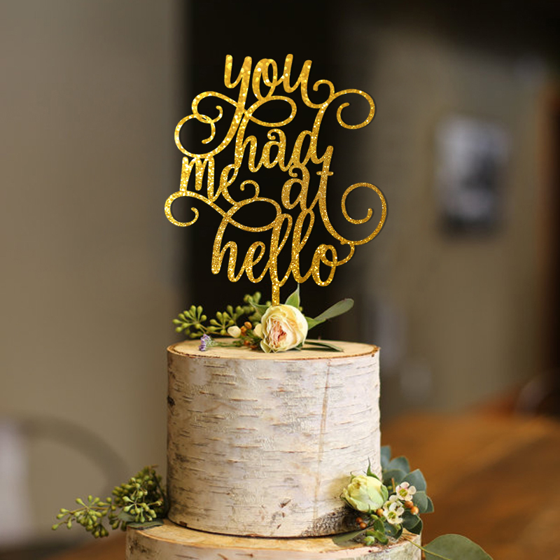 You Had Me At Hello Cake Topper, Wedding Engagement Anniversary Topper Decoration