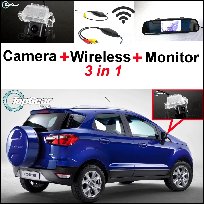 3 in1 Special Rear View Camera + Wireless Receiver + Mirror Monitor Parking System For Ford EcoSport 2013~2015 for ford escape maverick mariner car parking sensors rear view back up camera 2 in 1 visual alarm parking system