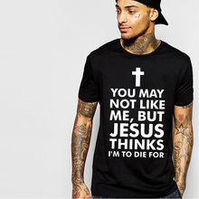 2017 Summer Slim Fit 100% Cotton Black Men's Fashion cross T-shirt Letter You May NOT LIKE ME JESUS hip-hop t shirt men clothes