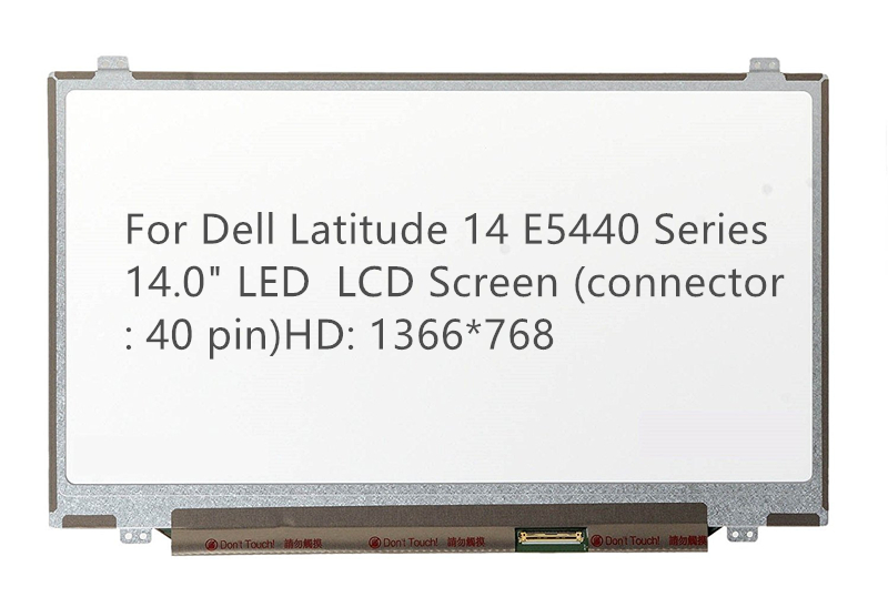 "For Dell Latitude 14 E5440 Series 14.0"" LED  LCD Screen (connector : 40 pin)HD: 1366*768"