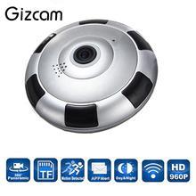 Gizcam Беспроводной Wi-Fi HD 360 градусов рыбий глаз панорамный ip Камера ИК Ночное видение