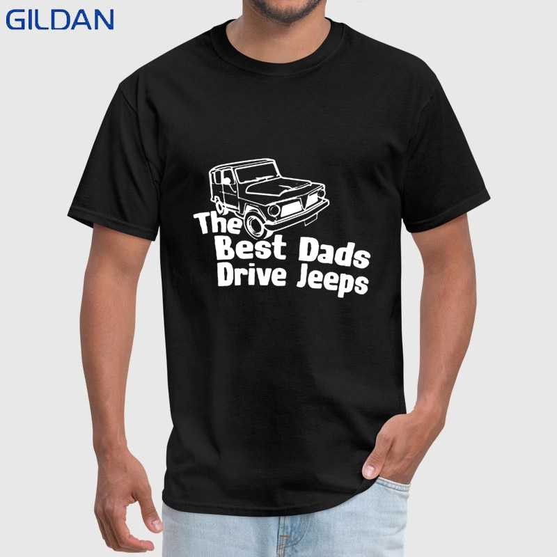 257a332f0 Hot Funny T Shirt Best Dads Drive Jeeps Men's T Shirt 2018 Summer Fashion  Summer Sale