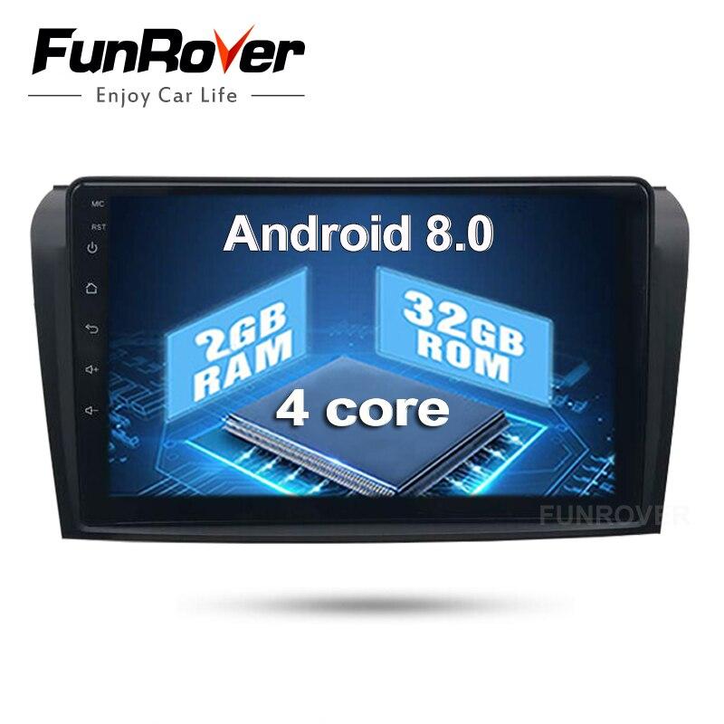 Funrover 9'' Android 8.0 Car radio tape record For Mazda 3 Mazda3 2006 2007 2008 2009 2GB RAM+32GB ROM WIFI GPS stereo FM No dvd