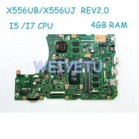 X556UB MB._4G/I5/I7CPU/AS For ASUS X556U X556UV ASUS X556UV X556UB X556UR X556UF X556UJ Laptop Motherboard 4GB 90NB09R0 R00020