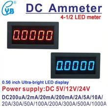 YB5145B LED Digital Amperometro DC Current Meter Amp panel meter 4 1/2 Ampere 100uA 200uA 2mA 200mA 2A 5A 10A 30A 50A 100A 300A 500A