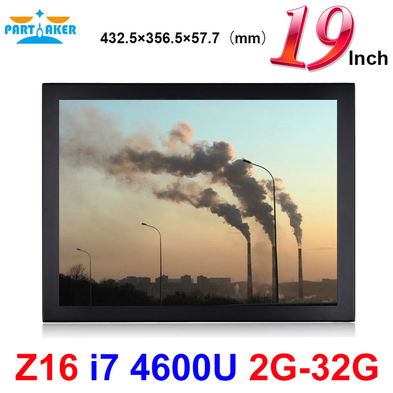 Partaker Elite Z16 19 Inch Touch Screen PC All In One Industrial Panel PC With Intel Core Dual Core I7 4600U 2G RAM 32G SSD
