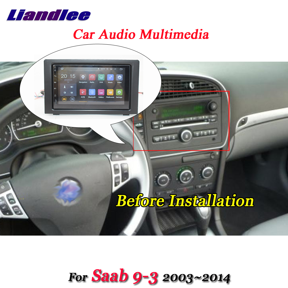 Liandlee Car Android System For Saab 9 3 2003~2014 Radio Frame USB Wifi GPS Navi MAP Navigation Screen Multimedia No DVD Player