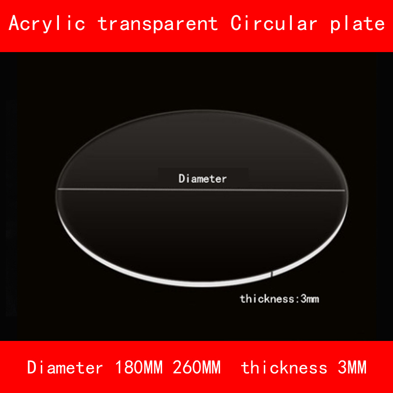 Acrylic transparent circular Sheet diameter 180mm 260mm thickness 3mm PMMA Plastic Clear plate for diy industrial lab 1pcs yt772 acrylic board transparent organic glass diy plastic building model material thickness 1 2 3 5 mm area 10 20cm