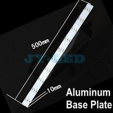 10 шт./лот 10 Вт 30 Вт 500 мм x 10 мм Прямоугольник Алюминий База пластина для светодиодные лампы, поддержка 10 шт. диод для пайки в лампа Панель