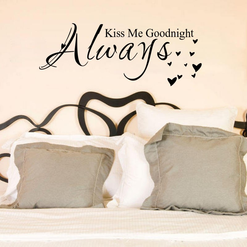 Love Quote Vinyl Wall Decal Sticker Always Kiss me goodnight Bedroom ...
