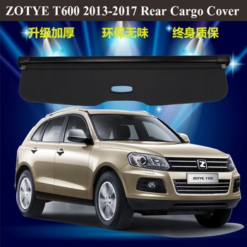 For ZOTYE T600 2013-2017 Rear Cargo Cover privacy Trunk Screen Security Shield shade Auto Accessories