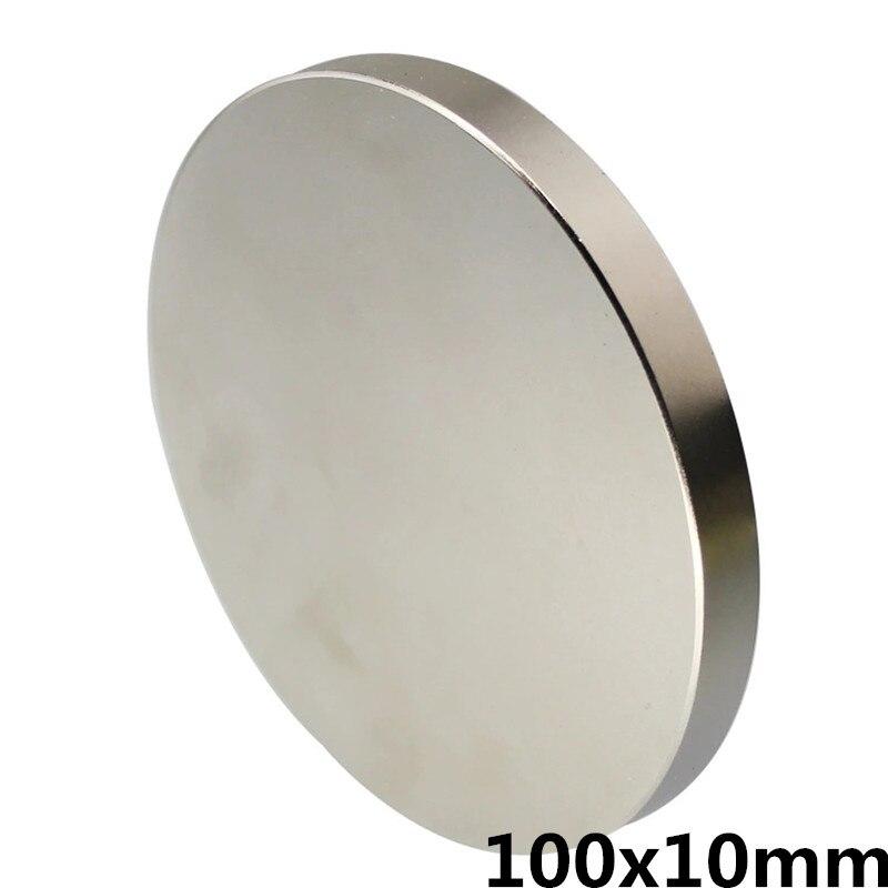 1 pcs 100mm x 10mm forte disque aimants 100x10 aimants en néodyme 100*10 Art Nouveau connexion aimants NdFeB aimants
