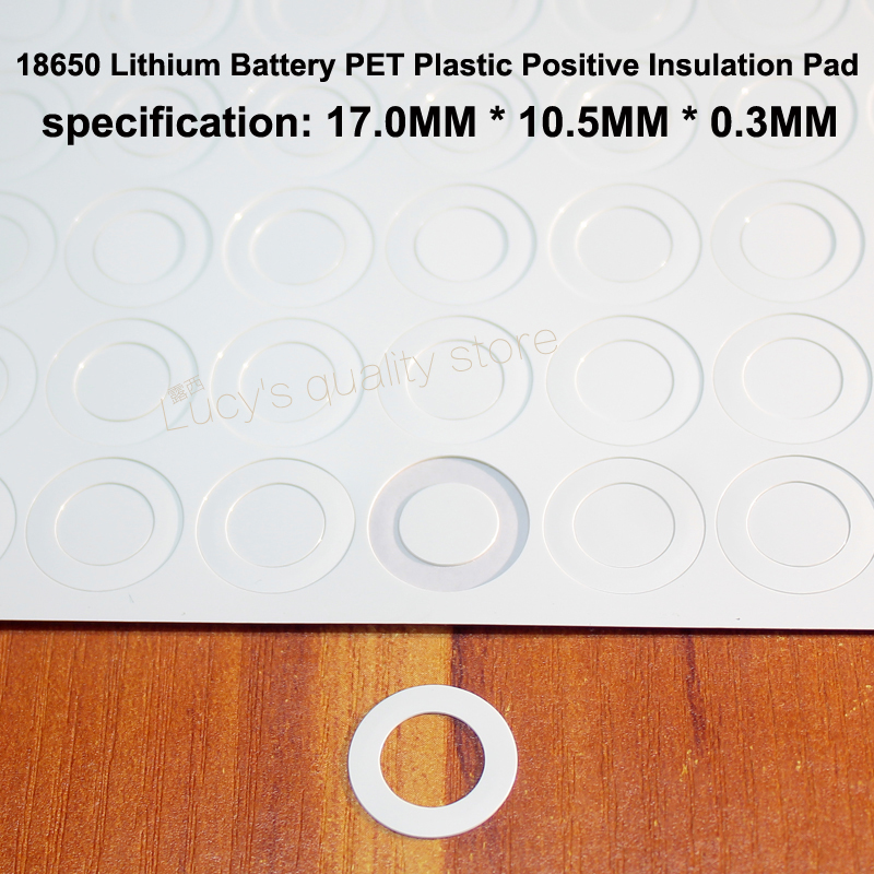 100pcs/lot 18650 Lithium Battery PET Plastic Positive Hollow Flat Insulation Pad Original Gasket Battery Accessories17*10.5*0.3