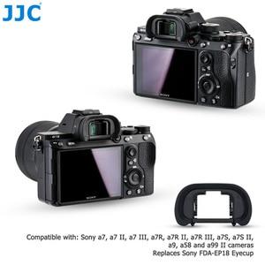 Image 2 - JJC Camera Soft Viewfinder Eyecup for Sony a7R IV a7 III a7 II a7R III a7R II  a9 II a99 II Replaces FDA EP18 Eyepiece Protector