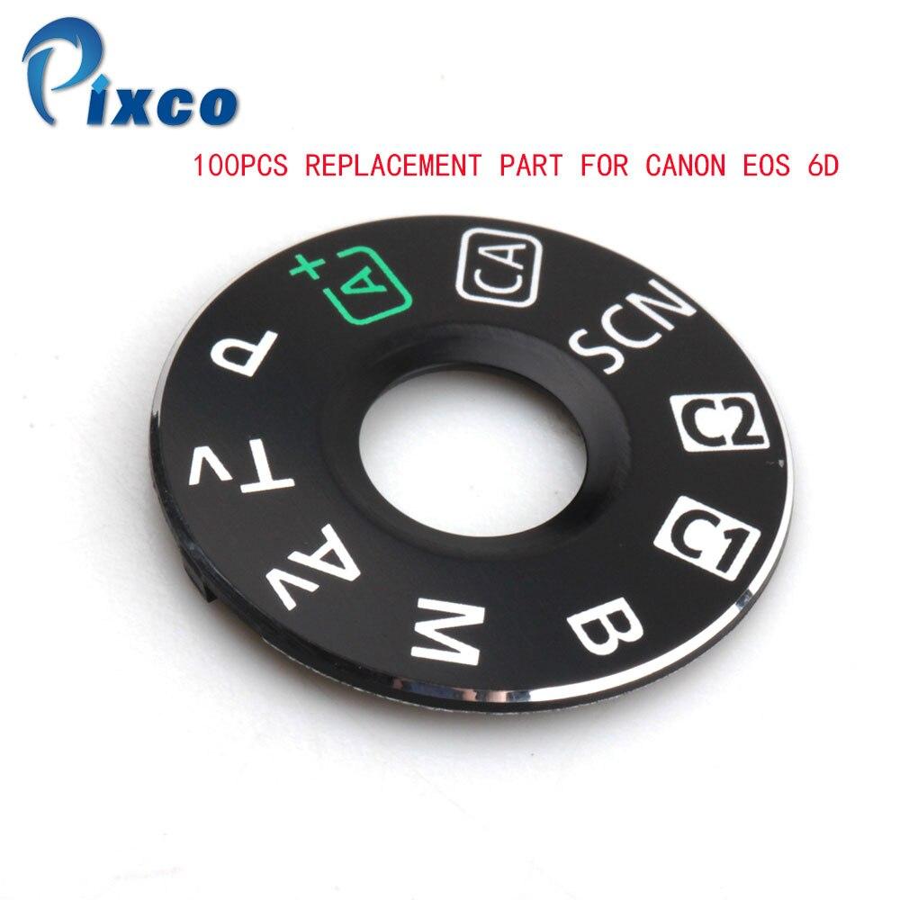 PIXCO 100-PCS pièces de corps cadran Mode plaque Interface Cap caméra pièce de rechange pour Canon EOS 6D caméra numérique réparation
