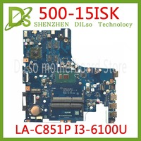 KEFU AIWZ2/AIWZ3 LA C851P motherboard for Lenovo IdeaPad 500 15ISK laptop motherboard I3 6100U original 100% Test motherboard