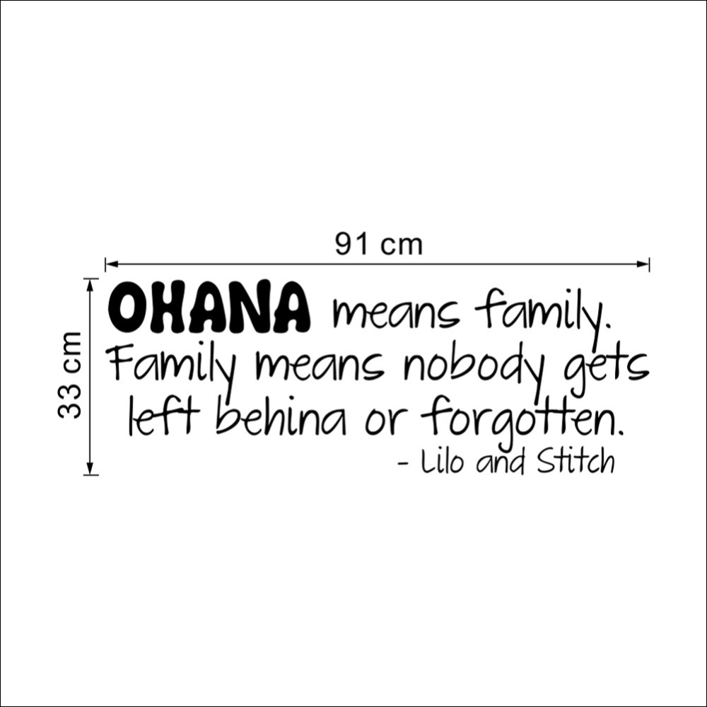 Ohana Means Family Family Means Nobody Gets Left Behind Or