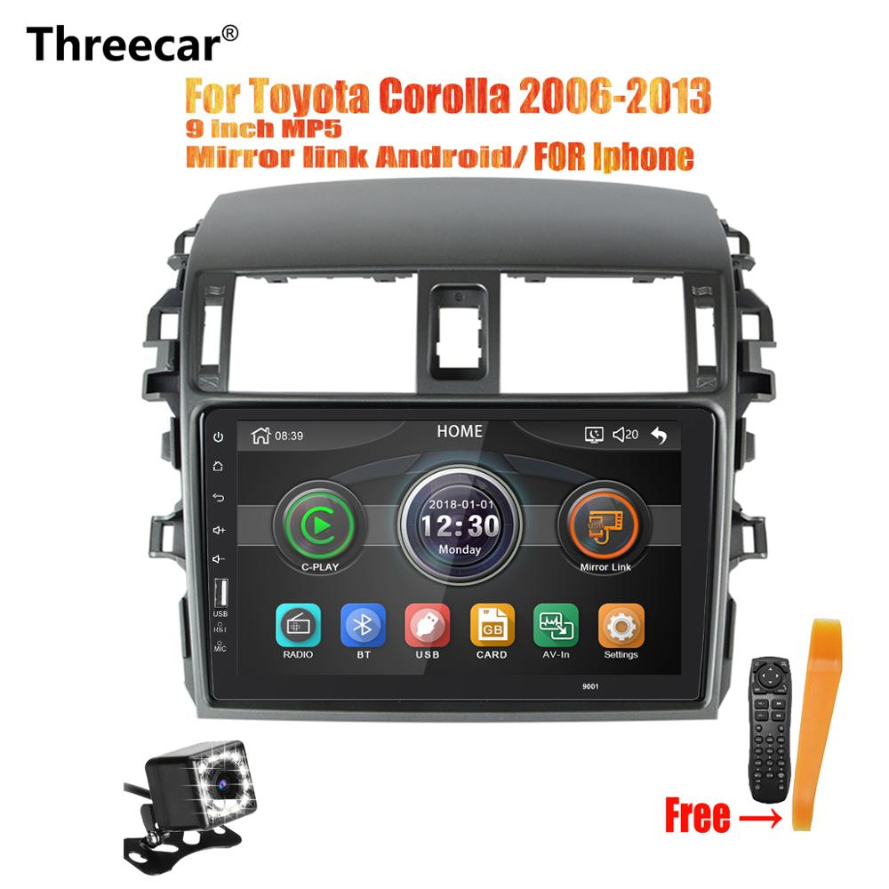 Threecar 9 inch Car Radio Mirrorlink iPhone Android 9.0 Car Radio Multimedia MP5 Player For Toyota Corolla 2006-2013 No AndroidThreecar 9 inch Car Radio Mirrorlink iPhone Android 9.0 Car Radio Multimedia MP5 Player For Toyota Corolla 2006-2013 No Android