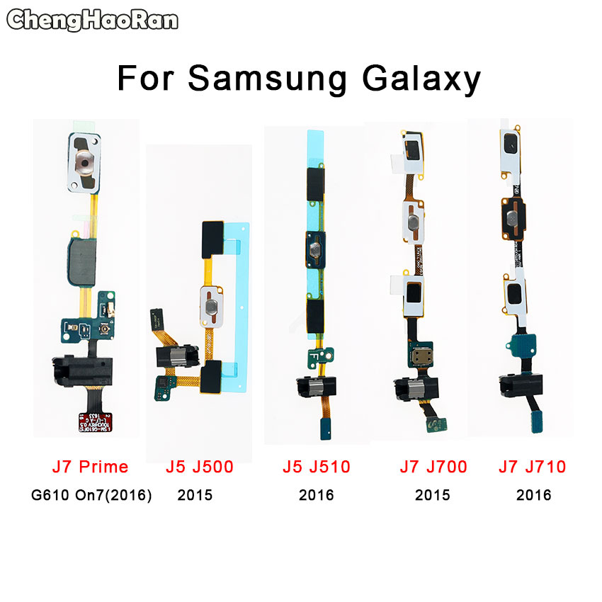 ChengHaoRan Home Button Flex Cable+Earphone Jack Ribbon For Samsung Galaxy J5 J500 J510 J7 J700 J710 Prime 2015 2016 G610 On7