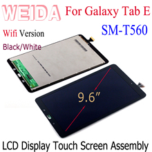 WEIDA LCD Replacment 9.6 For Samsung Galaxy Tab E WIFI T560 SM-T560 T561 LCD Display Touch Screen Assembly W69160-96HC jianglun for samsung galaxy tab sm t560 t561 lcd display touch screen digitizer assembly