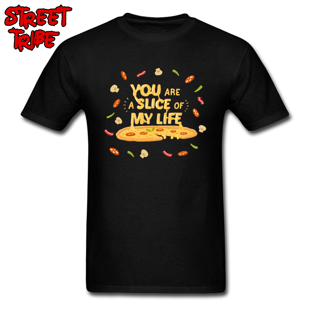 Unique T Shirt Men Lovers Day T-shirt Pizza Print Mens Tshirt You Are A Slice Of My Life Black Tops Cotton Tees Clothes Fun image
