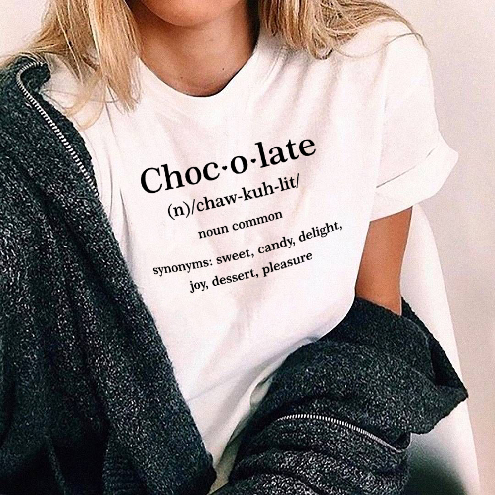 Chocolate Meaning Graphic T-Shirt Funny Graphic Tops Chocolate Noun Common T Shirt Harajuku Summer Tumblr T Shirt Women