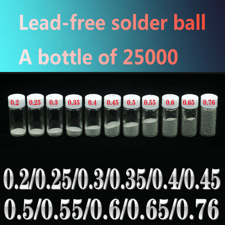 Tin beads lead-free solder ball BGA ball 25000 grains/bottle Connection of semiconductor chips and line template and the PCB fn372 6 21 filters beads and chips mr li