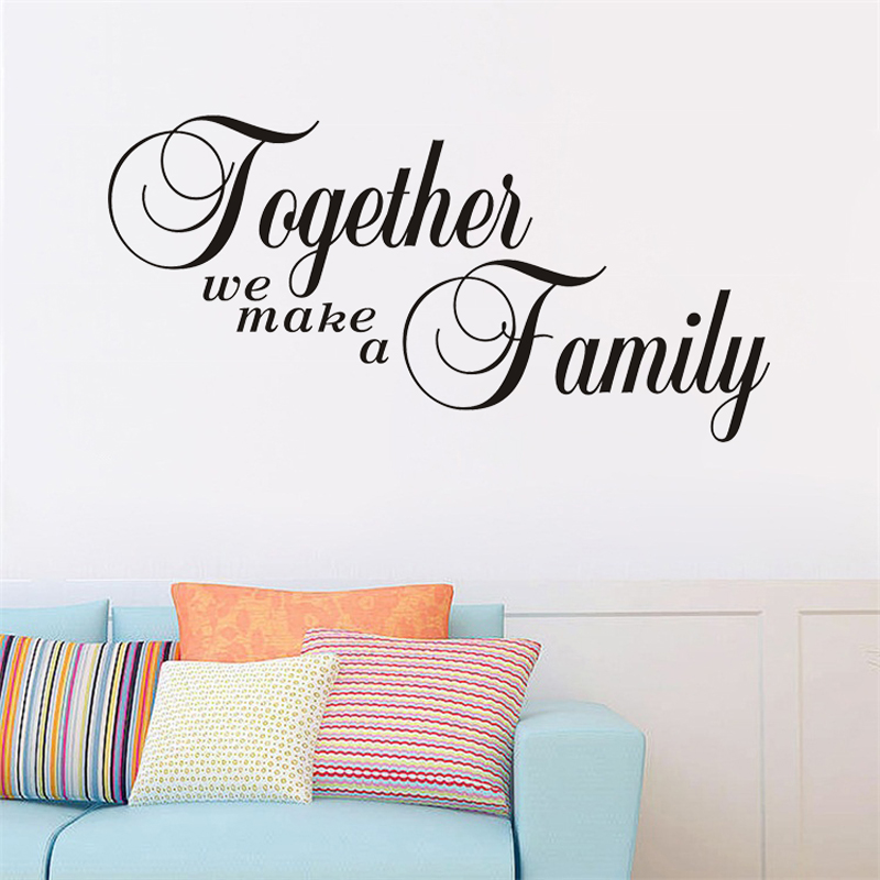 Living Room Wall Stickers Together We Make A Family Wall Art Decor Words Lettering Sticker Home Decor Wall Stickers Aliexpress