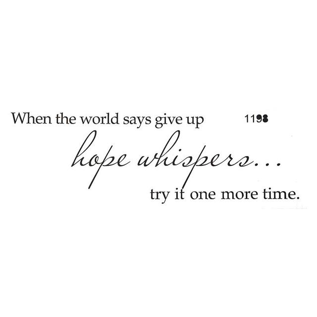when the world says give up hope whispers proverb wall art