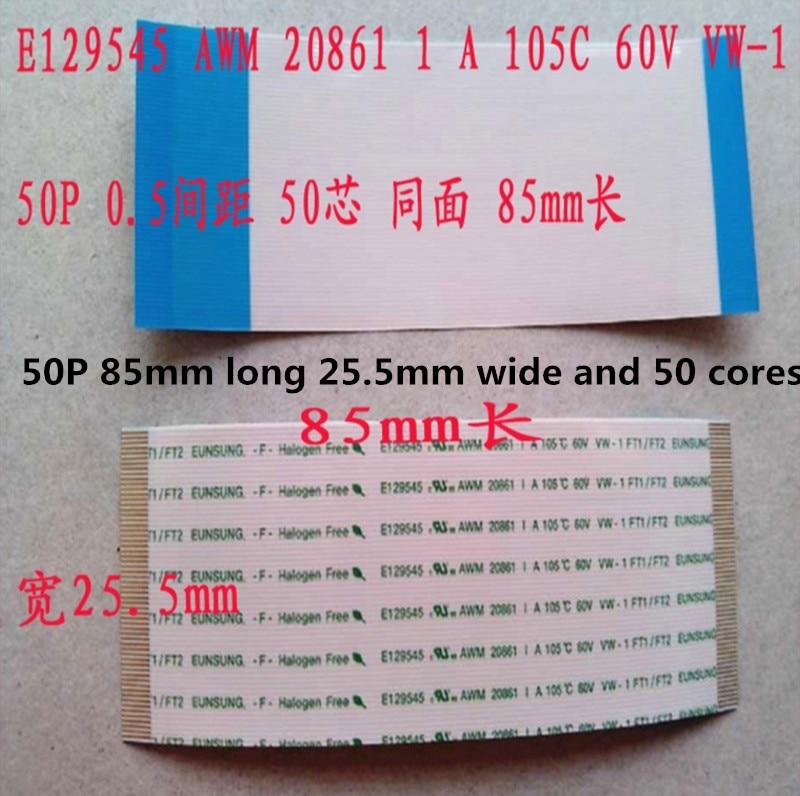 1pcs New E129545 AWM 20861 1 A 105C 60V VW-1 50P long 85mm wide 25.5mm kotobo e188165 awm 20861 105c 60v vw 1 flexible cable ribbon cable 12pin 0 5mm spacing 158mm long