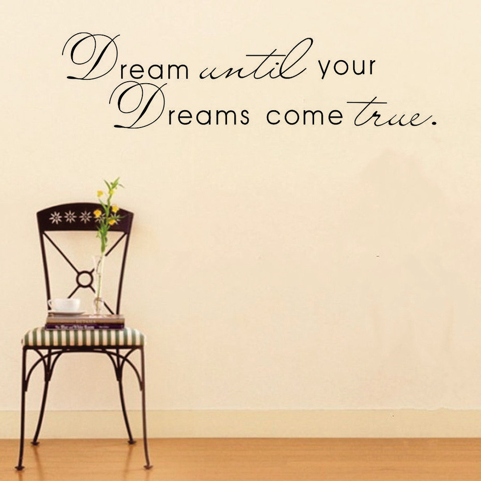 Dreams Really Do Come True Wall Decal Trading Phrases