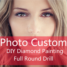 DIY Photo Custom Diamond Painting Cross Stitch Full round Drill of 5D Mosaic Embroidery Sale