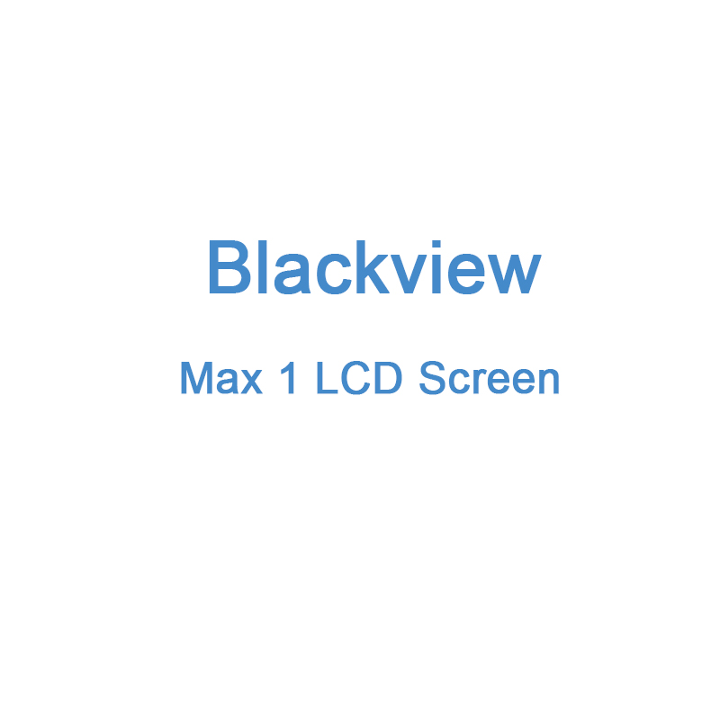 Blackview Original LCD Screen TP Display for Max 1 Blackview Digitizer Assembly Parts