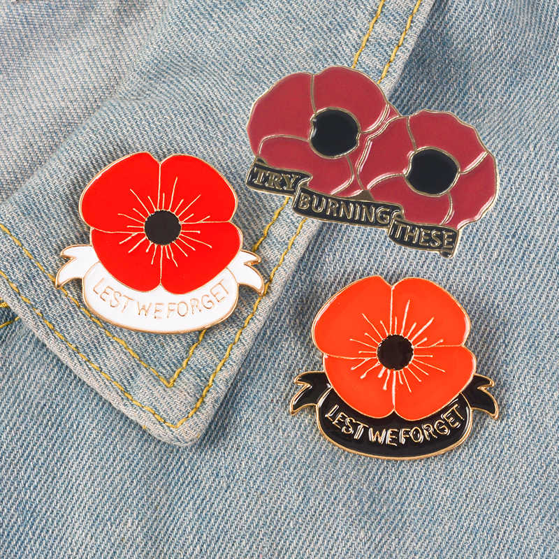 England Remembrance Day Anzac Day Souvenir Less We Forget Red Poppy Try Burning Flowers Enamel Lapel Pin Memorial Day Flower Pin