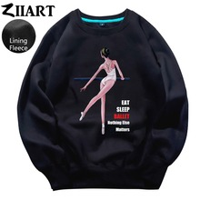Ballet Dancer Life Eat Sleep Ballet Nothing Else Matters Couple Clothes Woman teenager Girl Fleece Pullover Sweatshirts ZIIART цена и фото