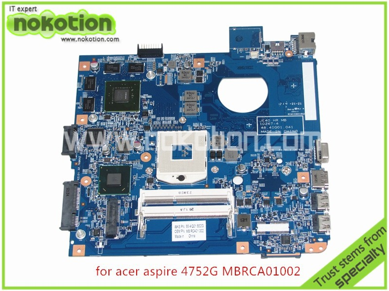 MB.RCA01.002 Laptop Motherboard For acer aspire 4752G Intel HM65 Nvidia GT540M MBRCA01002 JE40 HR 10267-4 48.4IQ01.041 Mainboard laptop motherboard fit for acer aspire 3820 3820t notebook pc mainboard hm55 48 4hl01 031 48 4hl01 03m