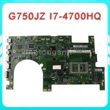 G750JZ Laptop motherboard G750JZ REV2.0 Mainboard Processor i7 4700HQ DDR3L 100% test