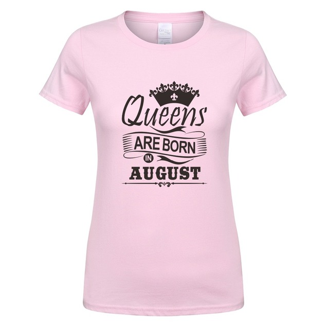 4274235a2 Fashion Women's Crew Neck Short Sleeve T Shirts Christmas Queens Are Born  In August T-shirt Girl Gift Female Clothing OT-788