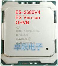 E5 2680V4 Original Intel Xeon E5-2680V4 ES QHVB procesador de CPU 2,20 GHz (max 2,8 GHz) 14-Core 35M 14NM E5-2680 V4 FCLGA2011-3 120W